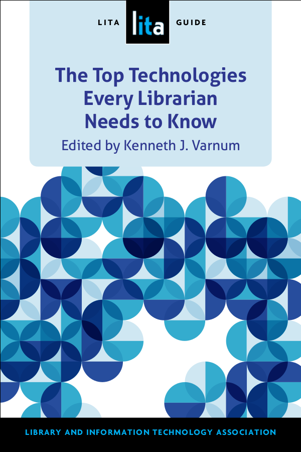 Cover of The Top Technologies Every Librarian Should Know